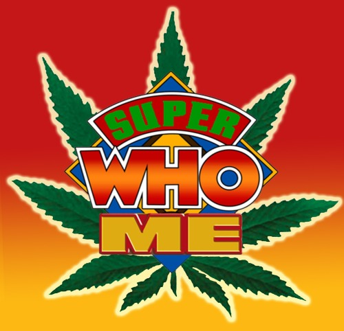 Super Who Me - Doctor Who on Weed - I'm going to watch and review every episode of Doctor Who high as a kite on marijuana and give you a stoner's review of the TARDIS' travels. Join me and my trusty bong Crowley on this epic journey. COMING WEDNESDAY AUGUST 1: AN UNEARTHLY CHILDhttp://superwhome.blogspot.com   http://superwhome.wordpress.com/http://superwhome.tumblr.com/    http://facebook.com/superwhomehttps://twitter.com/#!/420doctor1