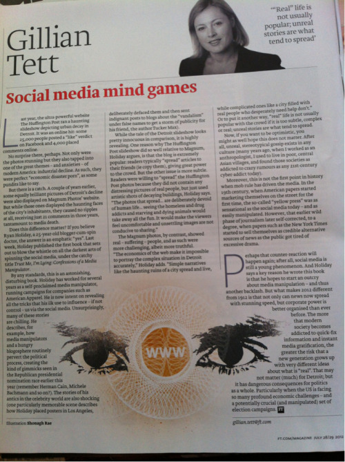 Ft magazine. 28 July  Gillian tett column, social media mind games.