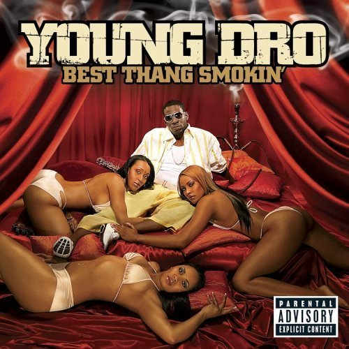 Young Dro /    - My Girl feat T.I.