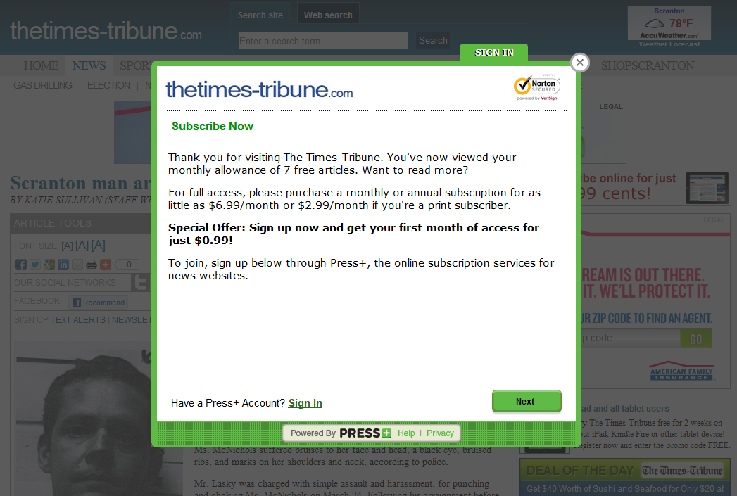"If you try to access more than seven premium pages on The Times-Tribune's website in a given month, you're gonna have a bad time. The Times-Tribune, a morning newspaper that serves the Scranton, Pennsylvania, area, seems to be trying to hold on in the dying newspaper industry by implementing a subscription system on its website. One must pay a subscription fee in order to access more than seven ""premium pages"" in a month.  If you're a poor and fat asshole like me who knows a bit more about computers other than how to turn them on and how to access Facebook, then you undoubtedly have a few methods up your sleeve on how to evade Web blockades like The Times-Tribune's. If you fit this description, then move along. You probably get all of your news from Reddit anyway. If you think that computers are magical creatures, that a megabyte of downloaded data will make your computer exponentially slower or will always contain a virus, or that unencrypted Wi-Fi networks are no different than unlocked household doors at night, then this pro-tip is for you: If you want to access as many God damn The Times-Tribune articles as you want, then delete your motherfucking cookies every time you hit the monthly limit."