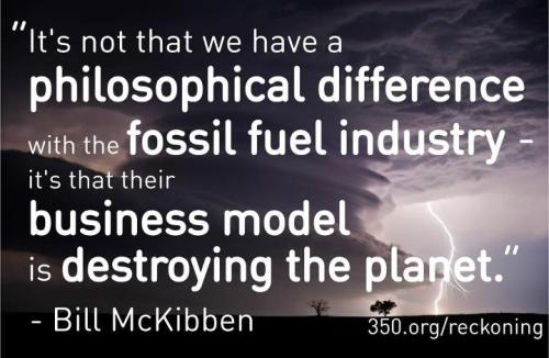 Via 350.org.  If you haven't read Bill McKibben's Rolling Stone piece yet, you should.
