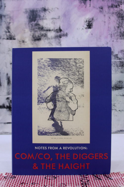 "Kristine McKenna and David Hollander, Notes from a Revolution: Com/Co, the Diggers & the Haight ""Pissing a few moments ago I looked down at my penis affectionately. Knowing it has been inside you twice today makes me feel beautiful."" Foggy Notion Books/Fulton Ryder, Inc., Santa Monica and New York, 2012 8¾ x 11 inches (22¼ x 28 cm) $40 PURCHASE"