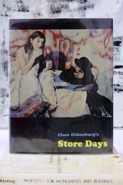 "Claes Oldenburg, Store Days Documents from The Store (1961) and Ray Gun Theater (1962) Hardcover with dust jacket ""Aagh my pompous explanations of art, and isolating the essence of art, as offensive to me as to other artists."" Something Else Press Inc., New York, 1967 8½ x 11¼ inches (21¾ x 28¾ cm) $200 PURCHASE"
