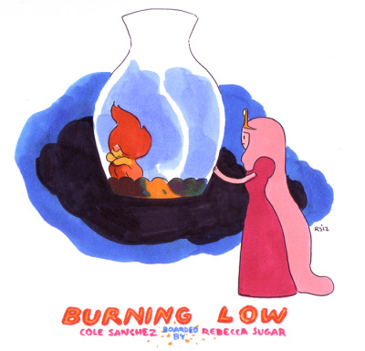 rebeccasugar:  All new Adventure Time episode, BURNING LOW!!! Monday at 7:30!!!