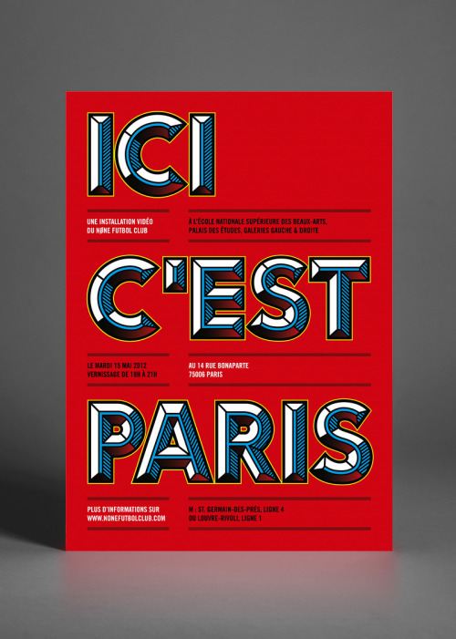 lustik:  « Ici c'est Paris » exhibition at the National Fine Art School of Paris - Nøne Futbol Club