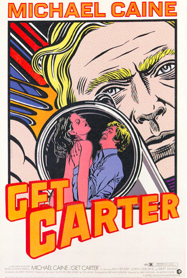 Get Carter movie poster Source: Modern Fred