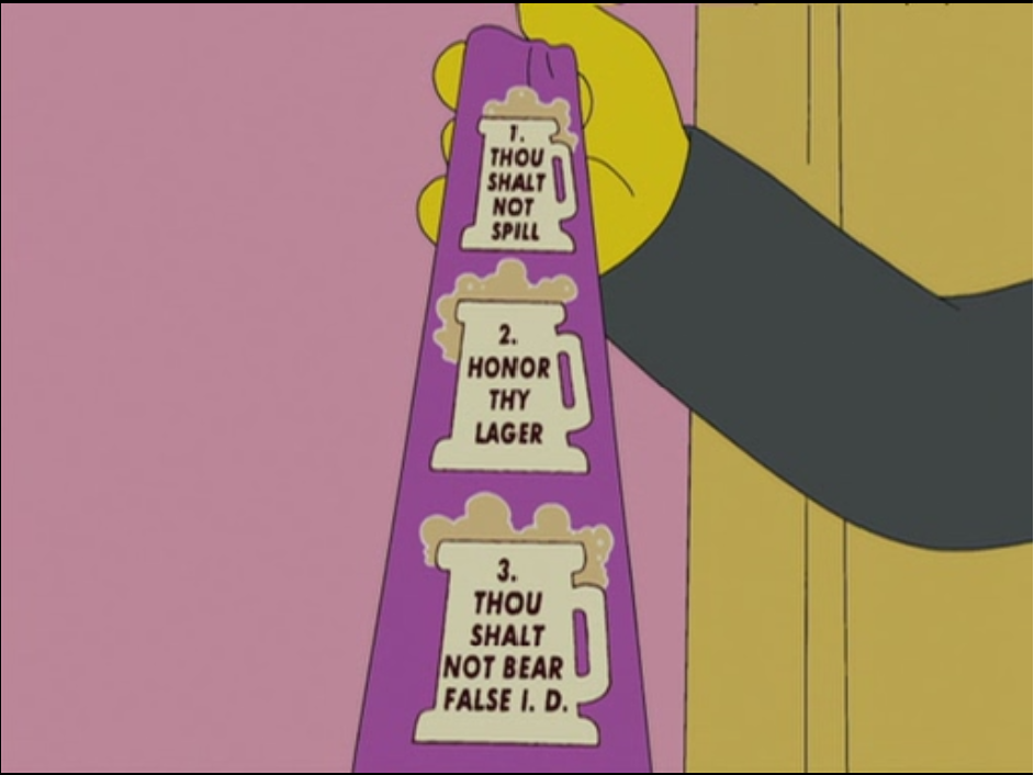 The ten commandments of beer drinking tie from The Simpsons Season 19, Episode 6 Interesting :D