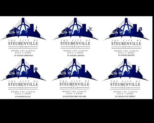 Here's the background. The city of Steubenville, Ohio recently commissioned a new logo. The one in the upper left was selected. A city resident asked the ffrf to get involved and they contacted the city to suggest the cross be removed. The cross is there because Steubenville is home to a University run by the Catholic Church, and the silhouette is the chapel there. I have made a sampling of alterations to the logo, to demonstrate why non-Christians find the inclusion of a cross offensive. If you believe, know that we non-believers are not offended that you have faith. We are offended that you push it on us. Just as you would be offended if most of these other logos were selected. But be honest; isn't one of these options better than all of the others?