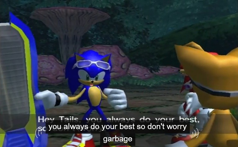 It's entirely accurate except for the end… What's with the insult, Sonic?