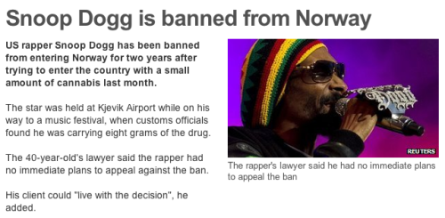 Snoop Dogg banned from Norway: Today in cannabis-related tragedies.