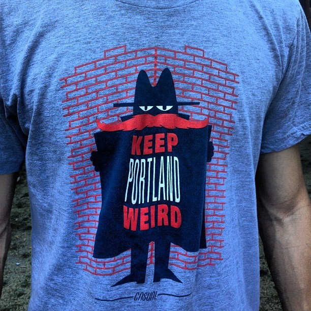 Pretty cool Portland shirt. I'm such a graphic tee guy. #keepportlandweird (Taken with Instagram)