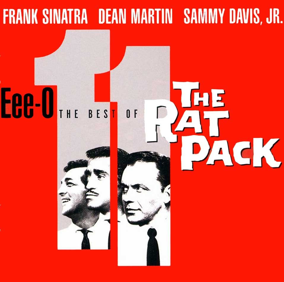 Eee-0-11. The Best of The Rat Pack.
