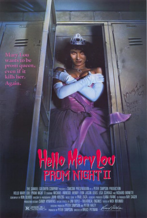 "Movie poster for the 1987 horror film ""Hello Mary Lou: Prom Night II"". Click the pic to watch the trailer."