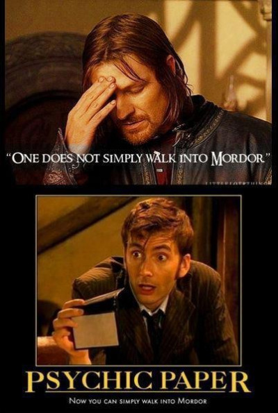 One does not simply use psychic paper to get into Mordor. It is folly Doctor. #LOTR #DoctorWho nerdygeekychic:
