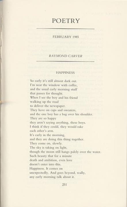 youmightfindyourself:  Raymond Carver on Happiness