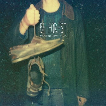 "Hanged Man | Be Forest <a href=""http://wwnbb.bandcamp.com/album/hanged-man"" data-mce-href=""http://wwnbb.bandcamp.com/album/hanged-man"">Hanged Man by Be Forest</a>"