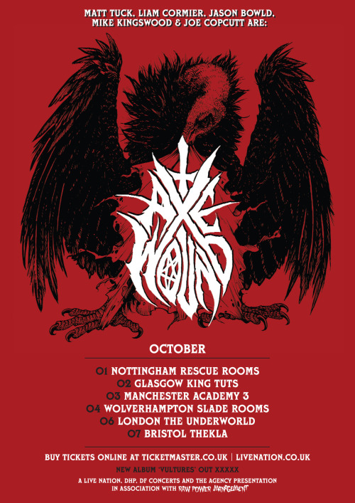 #AxeWound October UK Tour announced! Tix on sale 9am Wednesday!