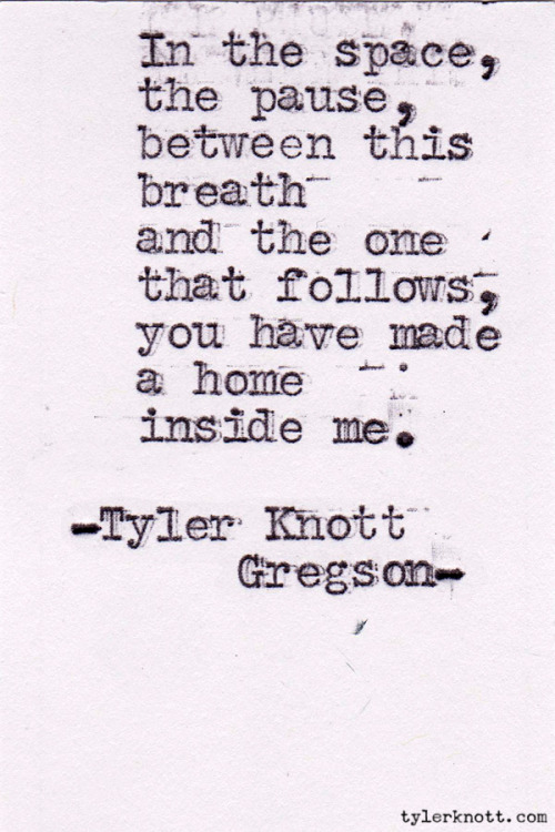 Typewriter Series #126 by Tyler Knott Gregson