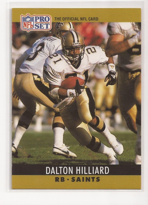 Dalton Hilliard, 1989. No more Sundays without football for a long while, you guys. Can't wait.