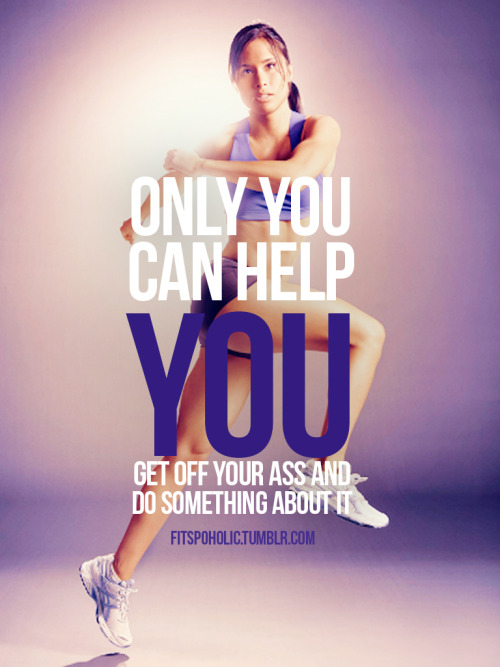 fitspoholic:  GET OFF YOUR ASS!!!! More fistpo wallpaper here