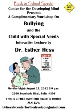 Free Event on Bullying and the Special Needs Child by Dr. Ester Hess and Center for the Developing Mind