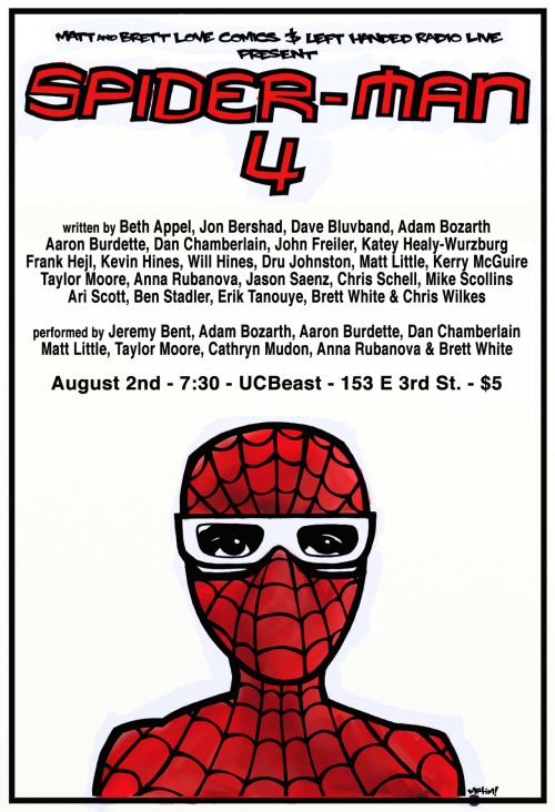 Not X-Men related, but if you live in the NYC-area and want to see a Marvel Comics-related comedy show put up by the curator of this Tumblr, then Spider-Man 4 at the Upright Citizen's Brigade Theatre East is your best bet. Actually your only bet. 24 writers wrote a 24 page script for Spider-Man 4 (the rightful continuation of Sam Raimi's masterpiece). The catch: each writer could only see the page directly before their assigned page. Thursday, August 2nd at 7:30 PM. UCBeast. Come see the insanity. (poster designed by Tim Chamberlain)