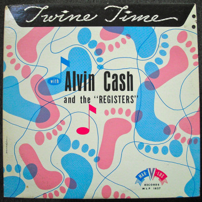 Alvin Cash and the Registers - Twine Time LP by simonm1965 on Flickr.