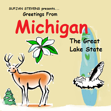 Michigan by Sufjan Stevens. Original. Submitted by the-great-emancipator.