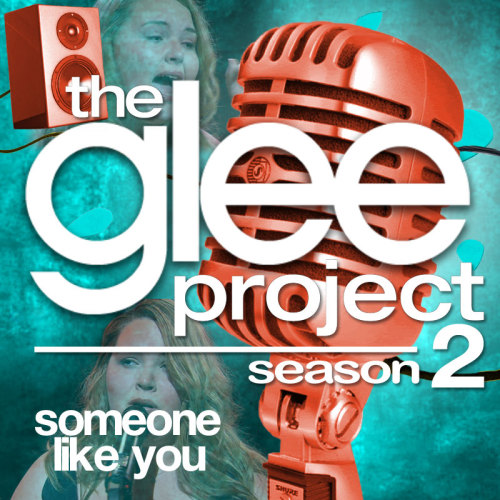 "A Glee Project album cover (with Season 3 microphone) for ""Someone Like You"" by Adele, as sung by Lily Mae Harrington, from Episode 2x07 ""Theatricality"" in my Velvet Backdrop style."