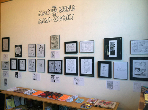 "The Massive World of Mini Comix at the Fantagraphics Bookstore & Gallery, 7/14/12, a set on Flickr. In an ongoing effort to nurture young talent and provide a showcase for emerging artists, Fantagraphics Bookstore & Gallery presents ""The Massive World of Mini Comics."" This exhibition features art created by young students who attended an 826 Seattle workshop devoted to comic zines taught by Seattle cartoonists Max Clotfelter, Ben Horak and Tim Miller, and facilitated by Fantagraphics Books and Alex Bleecker, program coordinator for 826 Seattle. The show opened on Saturday, July 14, 2012, and the work will remain on display through August 9, 2012."