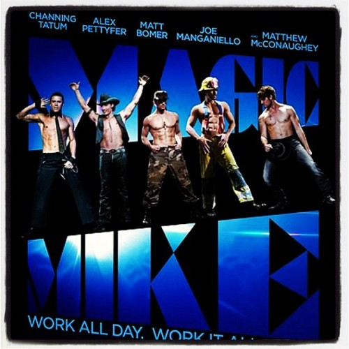 Magic Mike Movie Poster (Taken with Instagram)