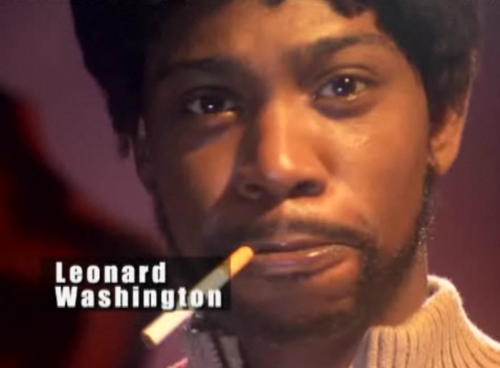 """My name's Leonard Washington, and I don't suck dick for nobody."""
