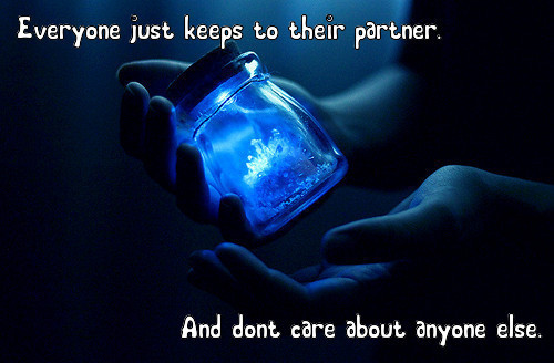 Anon confession: Everyone just keeps to their partner. And don't care about anyone else.
