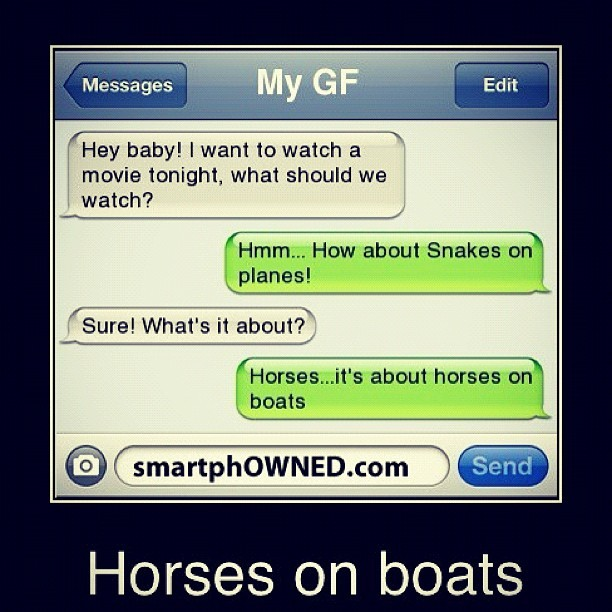 kenzy23:  HAS to be a #blonde #dumb #snakesonplanes#horsesonboats#funny #ifunny #dumb#autocorrect#textmessages#gf#women (Taken with Instagram)