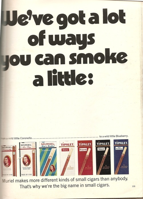 Smokes by Muriel. Ad shittily scanned in from Playboy, May 1971. Sorry.
