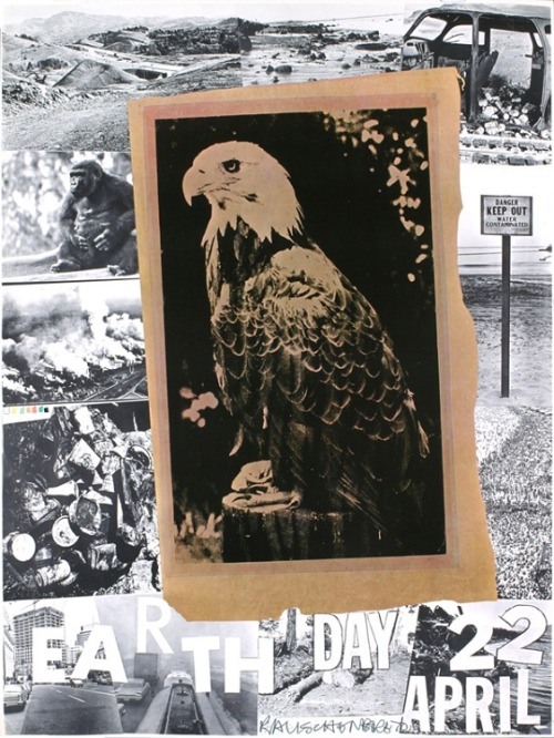 """First Earth Day Poster"", 1970  By: ROBERT RAUSCHENBERG…."