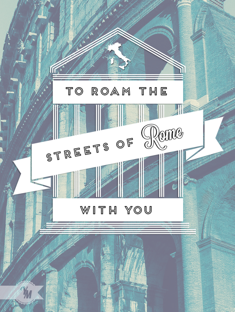 lettersofwords:  #7 | To roam the streets of Rome (flickr)