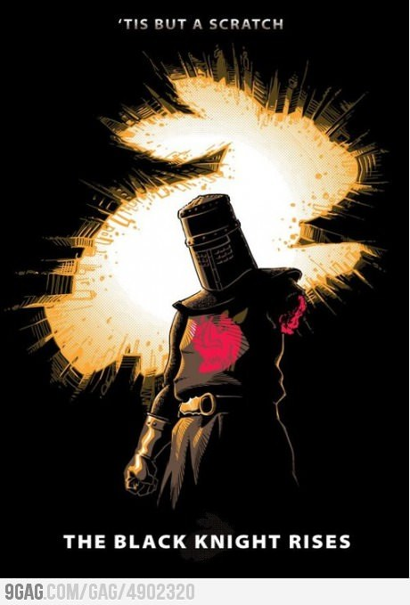 9gag:  The Black Knight Rises  Hahaha