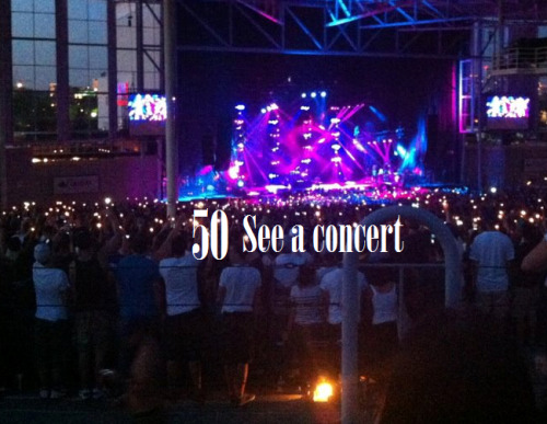Summer Bucket List #50:See a concert