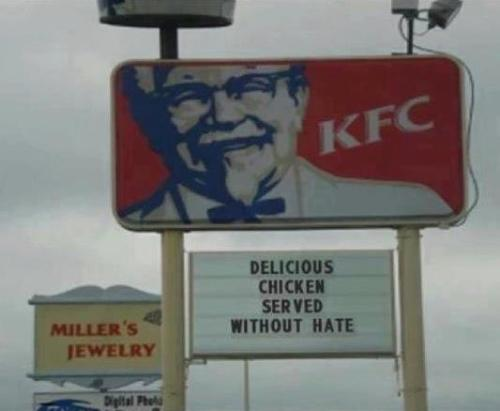 The anti-Chick-fil-A movement continues. Love this sign. Credit Jack for making me aware.