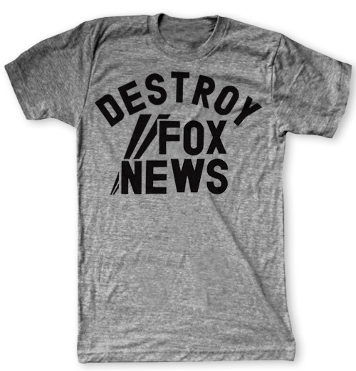 Destroy Fox News Shirt
