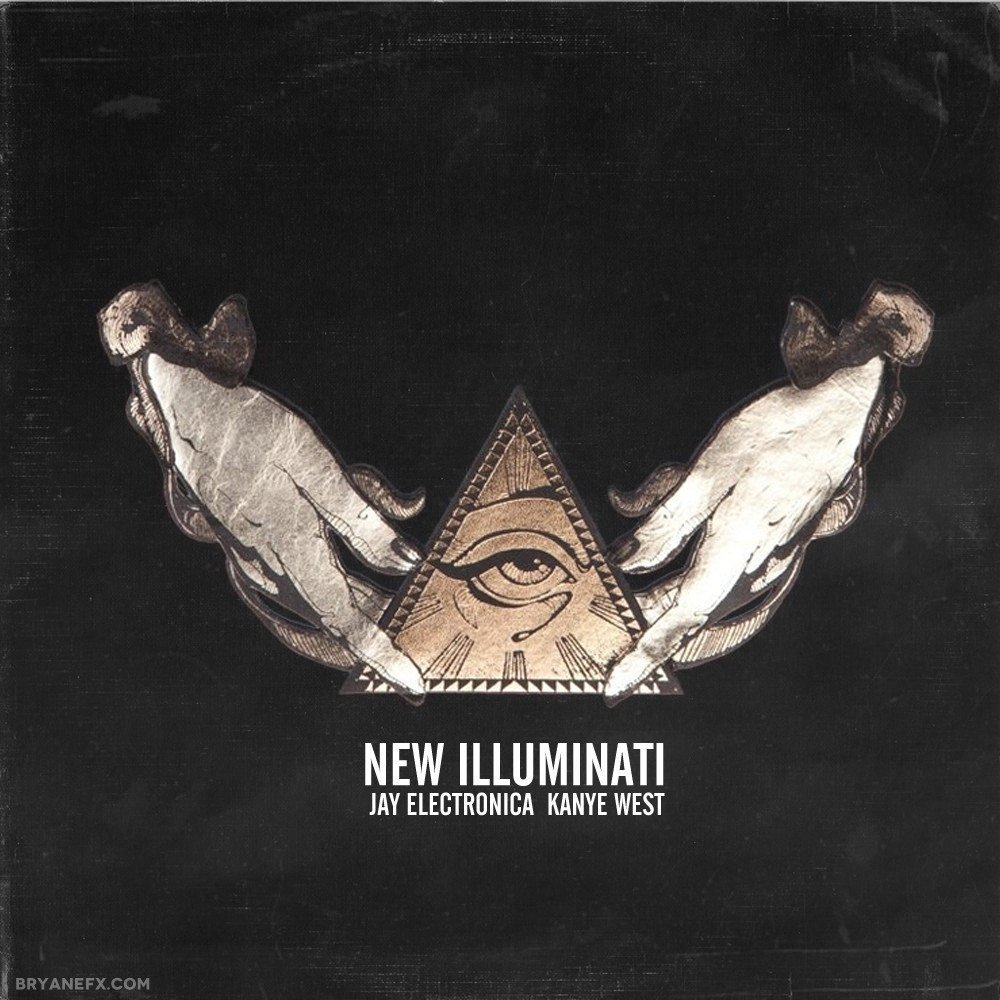 Rumored: New Illuminati - Jay Electronica featuring Kanye West