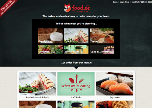 "Food.ee: A new way to order office lunches.    While Food.ee is only available in Vancouver at the moment, it's billing itself as ""the fastest and easiest way to order meais for your team."" Whether you know what you want or are looking for inspiration, you can plug in the number of people and the maximum per person cost and Food.ee will get back to you with a recommendation. I'm hoping this comes to NYC soon."