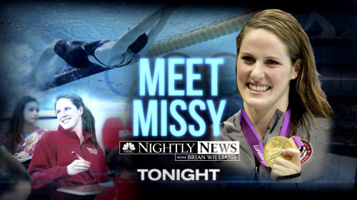 Tonight on Nightly News: Meet Olympic Gold Medalist Missy Franklin