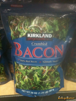 collegehumor:  Crumbled Bacon Package Has Picture of Green The best way to get kids to eat their vegetables.  Kirkland <3