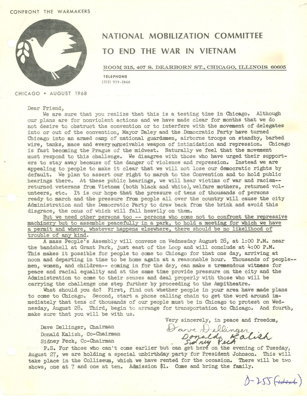 "Letter from National Mobilization Committee to End the War in Vietnam, 8/1/1968 Records of District Courts of the United States; exhibit from criminal case 69CR180, United States v. Dellinger, et al.  This criminal case file relates to the case in which the defendants, David Dellinger, Rennie Davis, Tom Hayden, Abbie Hoffman, Jerry Rubin, Lee Weiner, John Froines, and Bobby Seale (aka the ""Chicago Eight,"" later the ""Chicago Seven"") were accused of inciting riots during the Democratic National Convention of 1968. On March 20, 1969, the grand jury returned indictments on the eight persons on charges of conspiracy to travel in interstate commerce with the intent to incite a riot, in violation of the Anti-Riot Act. Six of the defendants were indicted on individual charges of traveling in interstate commerce with the intent to incite a riot, in violation of the Anti-Riot Act. The trial of these individuals began on September 24, 1969 and lasted 13 months. On November 5, Judge Hoffman sentenced Bobby Seale to four years in prison for contempt of court and declared a mistrial in the prosecution of Seale. The case file includes the transcript of the proceedings, an indictment, appearances, bench warrants, citations, dockets, mandates, motions, notice of appeal, petitions, orders, statement of proceedings, subpoenas, and a verdict. via DocsTeach"