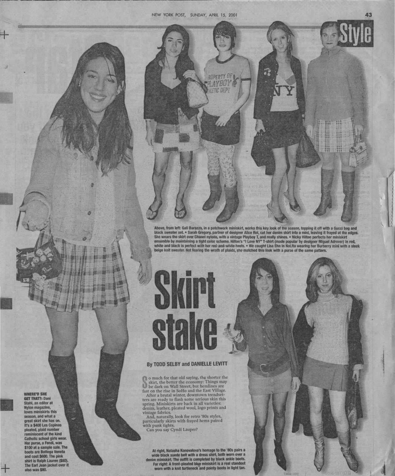 Ohhh~ Look at who I found in the NY POST 2001 style vault! Nicky Hilton and Dani Stahl of NYLON! Lookin' cute in some short mini skirts reminiscent of catholic school uniforms & Clueless. ~duh.