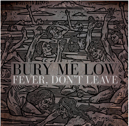 "BURY ME LOW ""FEVER DON'T LEAVE"" artwork by New Zealand Artist:  James Thomas Nightingale."