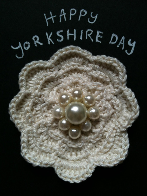 HAPPY YORKSHIRE DAY!!!!! Why not celebrate the most beautiful of England's counties with a fabulous White Rose Brooch. Only 4 of your Yorkshire (British) Pounds. I will of course make this same brooch in any colour and you don't have to be from Yorkshire to order one :-) Please email me at florencefancies@gmail.com to order.