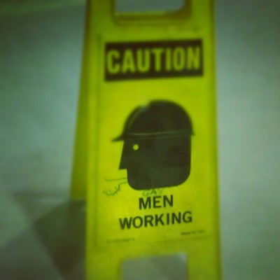 Really people? C'mon… #caution #sign #work  (Taken with Instagram)